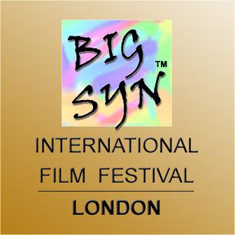 Big Syn International Film Festival, London.